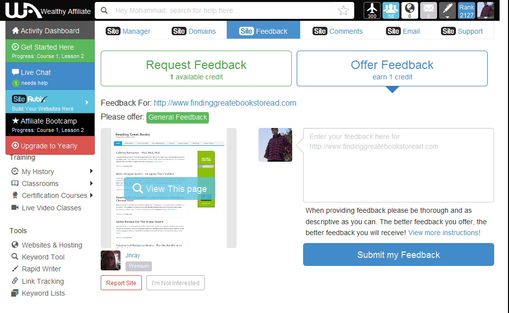 A view of the system I use to give and offer feedback at Wealthy Affiliate