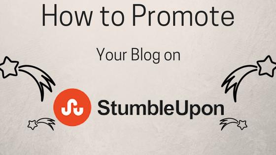 how-to-promote-your-blog-on-stumbleupon