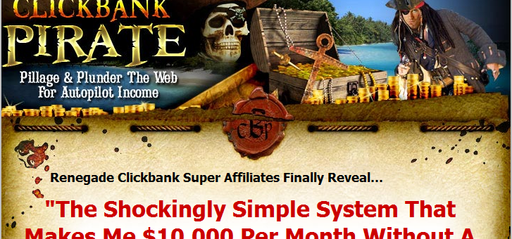 What is ClickBank Pirate About? – It be a Scam, Mateys!