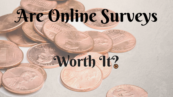Are Online Surveys Worth It? – I Think They're a Waste of Time