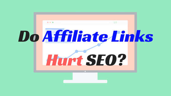 do affiliate links hurt seo