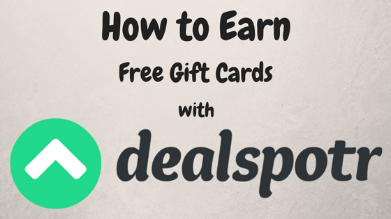 What is Dealspotr? – How to Spot Deals and Earn Free Gift Cards