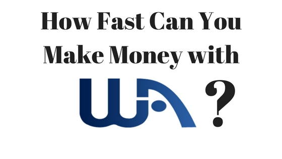 How Fast Can You Make Money with Wealthy Affiliate?