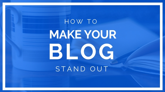 How To Make Your WordPress Blog Stand Out